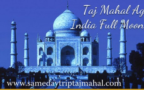 Taj Mahal Full Moonlight Tour